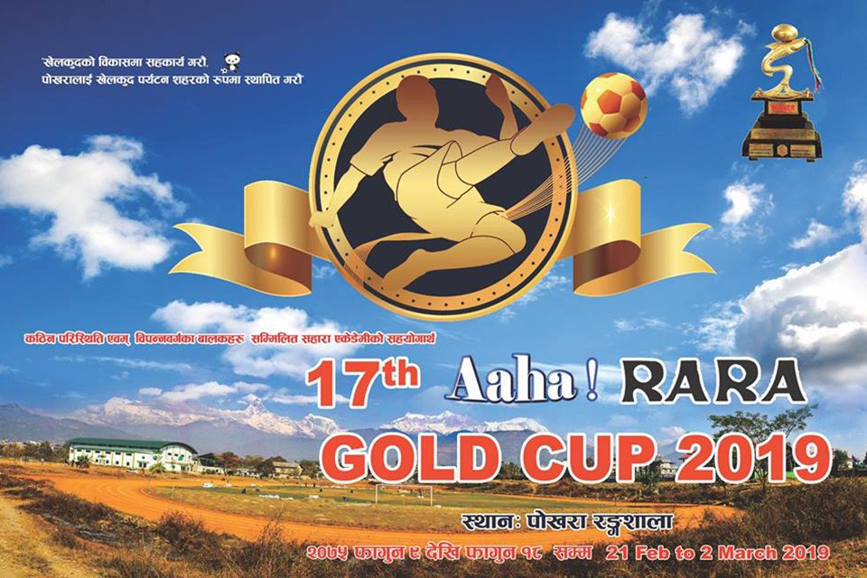 10 Teams To Take Part In 17th Aaha! RARA Gold Cup; Winners To Get Nrs 8,01,000