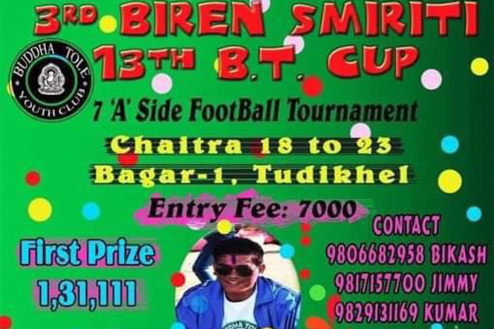 Kaski: 3rd Biren Memorial 13th BT Cup From Chaitra 18-23