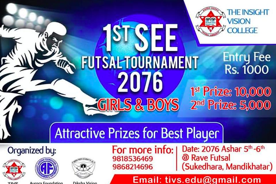Kathmandu: 1st SEE Futsal Tournament On Asar 5-6