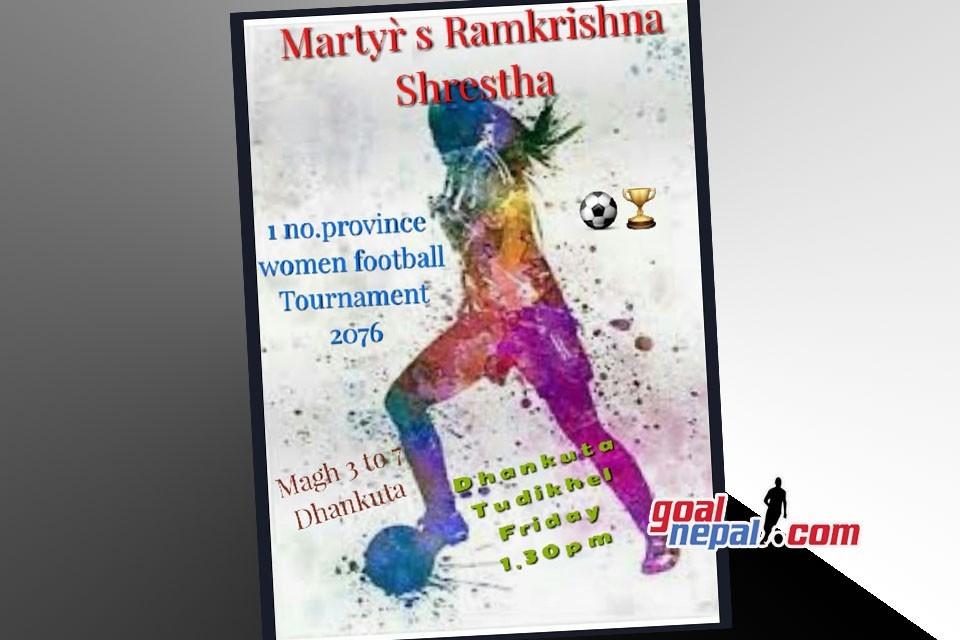 Dhankuta: Martyr Ram Krishna Shrestha Memorial Women's Championship From Magh 3